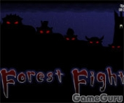 Forest Fight