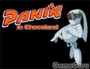 Pani,k In Chocoland
